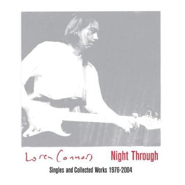Night Through: Singles & Collected Works 1976-2004
