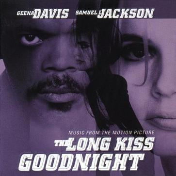 The Long Kiss Goodnight: Music From The Motion Picture