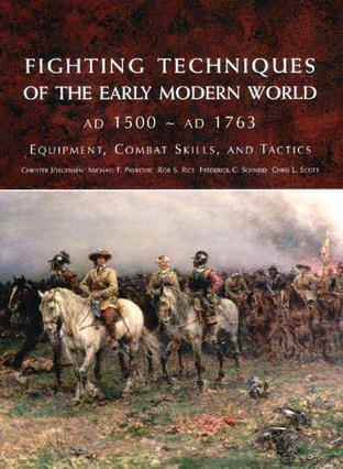 Fighting Techniques of the Early Modern World