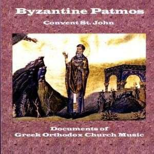 Byzantine Patmos: Documents of Greek Orthodox Church Music