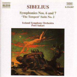 Sibelius: Symphonies Nos. 6 and 7 / 'The Tempest' Suite No. 2