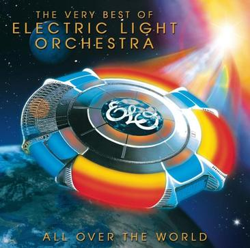 All Over the World: The Very Best of Electric Light Orchestra [ORIGINAL RECORDING REMASTERED]