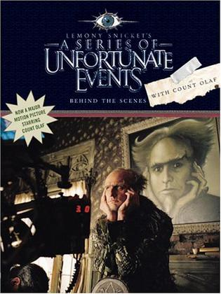 Behind the Scenes with Count Olaf
