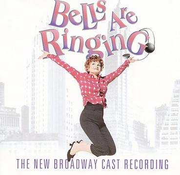 Bells Are Ringing (2001 Revival Broadway Cast)