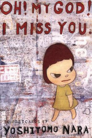 OH MY GOD! I MISS YOU