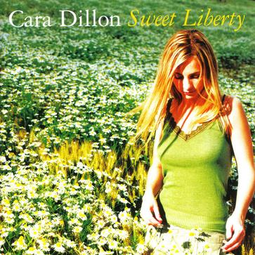 Cara Dillon - Sweet Liberty