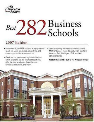 The Best 282 Business Schools, 2007