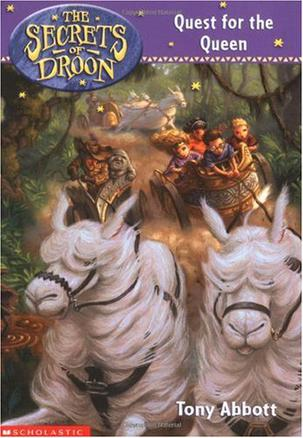 THE SECRETS OF DROON Quest for the Queen