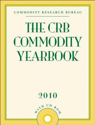 the crb commodity yearbook 2010. Black Bedroom Furniture Sets. Home Design Ideas