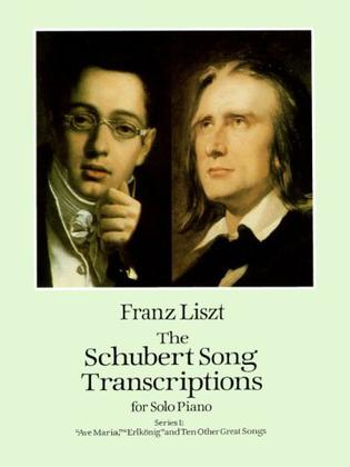 The Schubert Song Transcriptions for Solo Piano