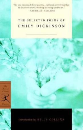 The Selected Poems of Emily Dickinson (Modern Library Classics)