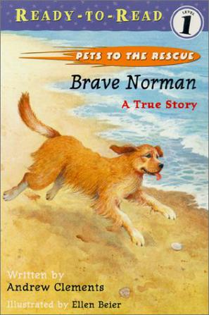 PETS TO THE RESCUE Brave Norman 1