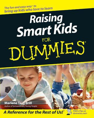 Raising Smart Kids For Dummies