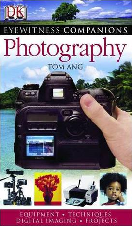 Photography (Eyewitness Companion Guides S.)