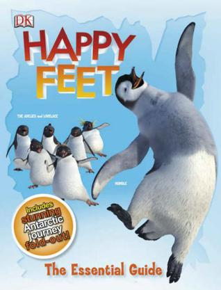"""Happy Feet"" the Essential Guide"