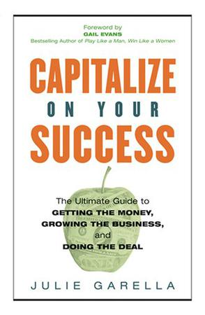 Capitalize on Your Success