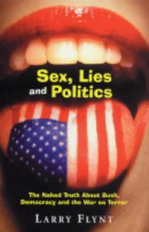 Sex, Lies and Politics