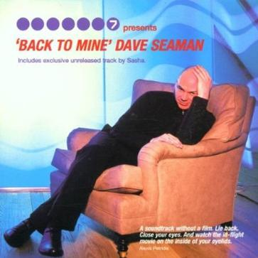 Back To Mine(Compiled And Mixed By Dave Seaman)