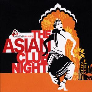 Asian Club Night
