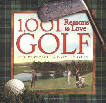 1,001 Reasons to Love Golf