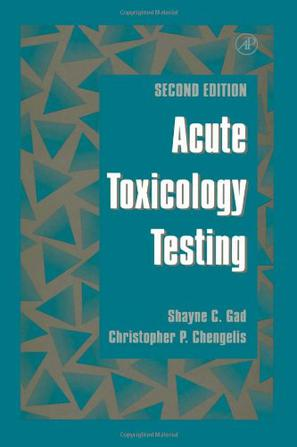 Acute Toxicology Testing, Second Edition