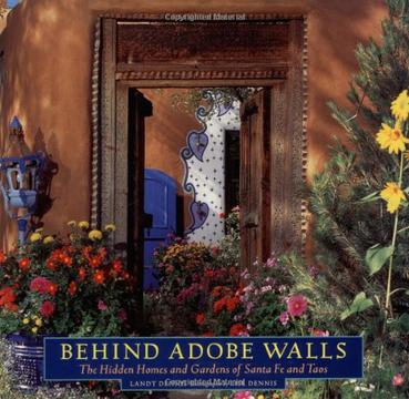 BEHIND ADOBE WALLS