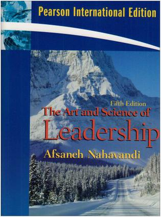 nahavandi the art and science of The art and science of leadership in the meantime, however, there is more than enough information out there to help you hone your leadership skills here is some food for thought.