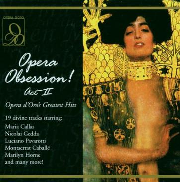 Opera Obsession Act II