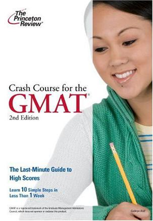 Crash Course for the GMAT, 2nd Edition