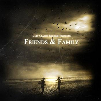 CCR - Cult Classic Records Present: Friends and Family