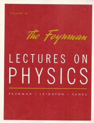 The Feynman Lectures on Physics. Volume III