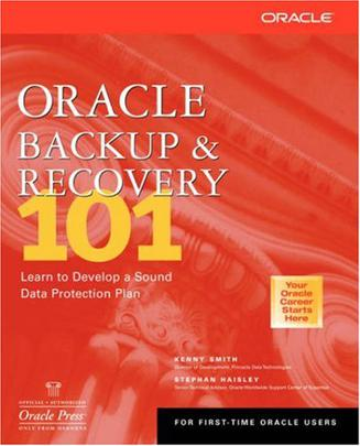 Oracle Backup and Recovery 101