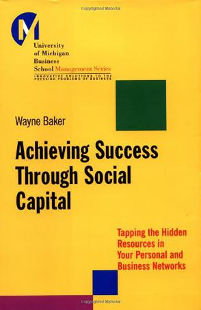 Achieving Success Through Social Capital