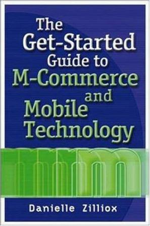 The Get-started Guide to m-Commerce and Mobile Technology