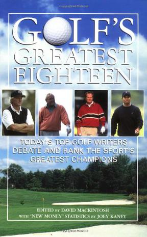 Golf's Greatest Eighteen