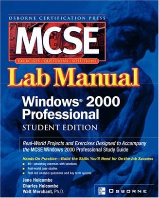 MCSE Windows 2000 Professional Lab Manual