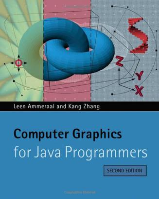 Java程序员用计算机图形  Computer Graphics for Java Programmers