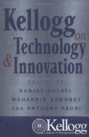 Kellogg on Technology and Innovation