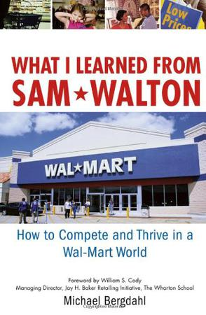 WHAT I LEARNED FROM SAM WALTON