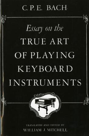 Essay on the True Art of Playing Keyboard Instruments