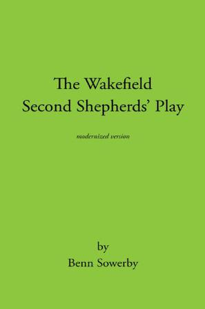 The Second Shepherd's Play Summary and Study Guide