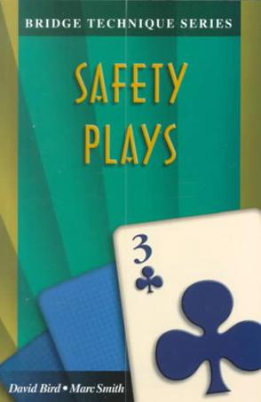 Safety Plays