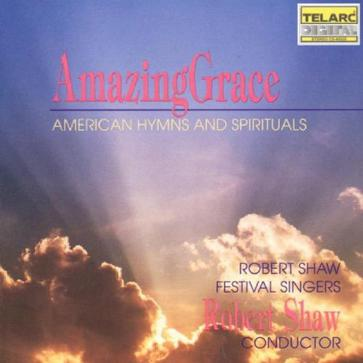 Amazing Grace: American Hymns and Spirituals