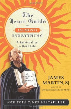 The Jesuit Guide to  Everything