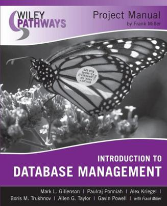 数据库项目手册导论   Wiley Pathways Introduction to Database Management Project Manual