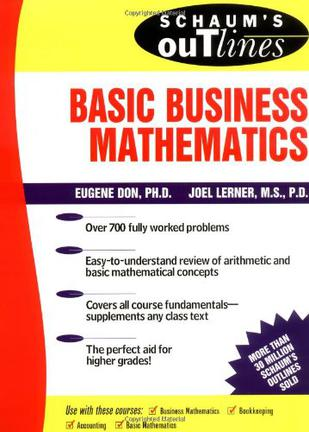 Schaum's Outline of Basic Business Mathematics