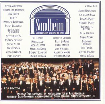 Sondheim: A Celebration at Carnegie Hall (1992 Concert Cast)