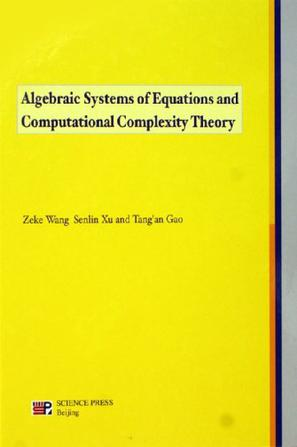 Algebraic Systems of Equations and Computational Complexity Theory