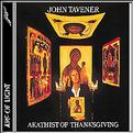 John Tavener: Akathist of Thanksgiving