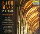 Bach: Mass in B minor / McNair, Ziegler, Simpson, Aler, Stone, Paul; Shaw